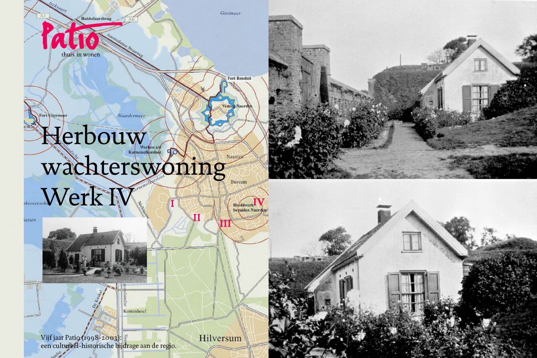 Fort Werk iv herbouw wachterswoning Bussum